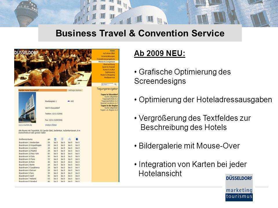 Ab 2009 NEU: Grafische Optimierung des Screendesigns Optimierung der Hoteladressausgaben Vergrößerung des Textfeldes zur Beschreibung des Hotels Bilde
