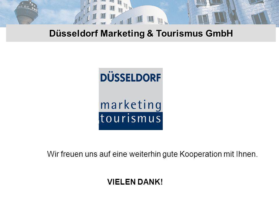 Düsseldorf Marketing & Tourismus GmbH Wir freuen uns auf eine weiterhin gute Kooperation mit Ihnen.