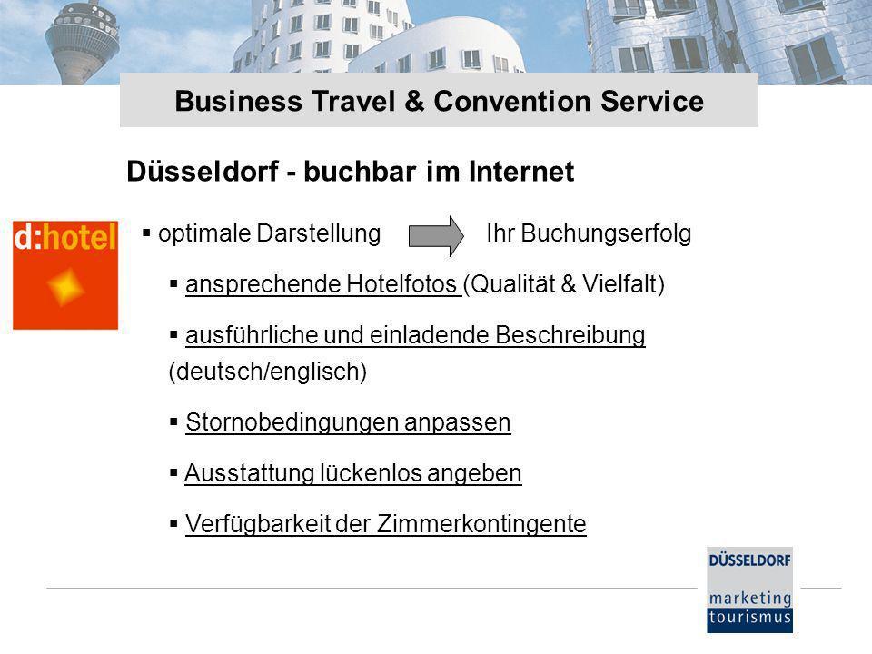Düsseldorf - buchbar im Internet optimale Darstellung Ihr Buchungserfolg ansprechende Hotelfotos (Qualität & Vielfalt)ansprechende Hotelfotos ausführl