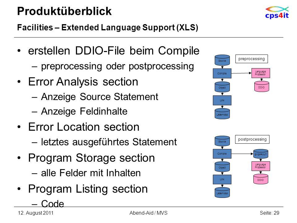 Produktüberblick Facilities – Extended Language Support (XLS) erstellen DDIO-File beim Compile –preprocessing oder postprocessing Error Analysis secti