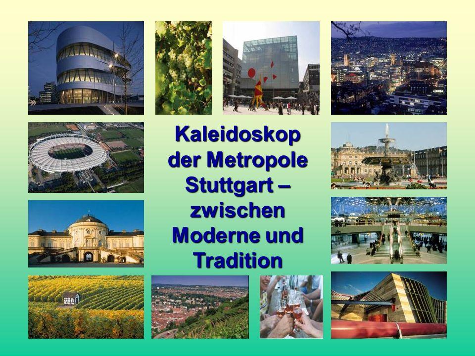 Kaleidoskop der Metropole Stuttgart – zwischen Moderne und Tradition