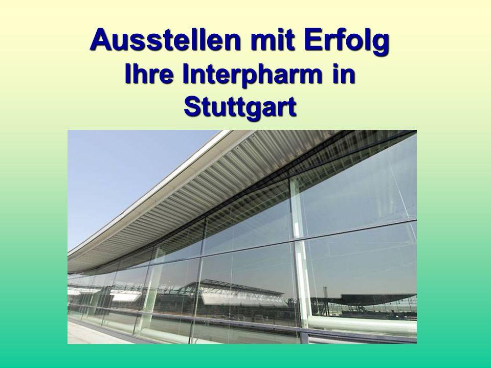 Ausstellen mit Erfolg Ihre Interpharm in Stuttgart