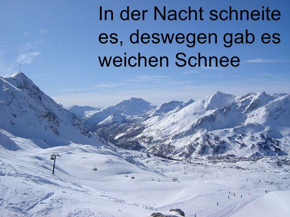 Kaiser-Wetter…. Azzurri blauer Himmel