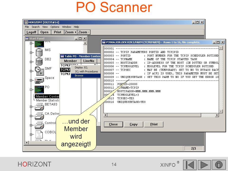 HORIZONT 14 XINFO ® PO Scanner …und der Member wird angezeigt!