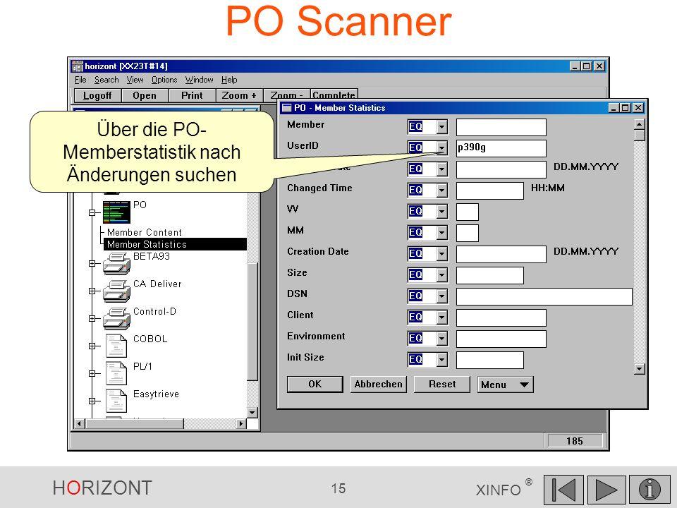 HORIZONT 15 XINFO ® PO Scanner Über die PO- Memberstatistik nach Änderungen suchen