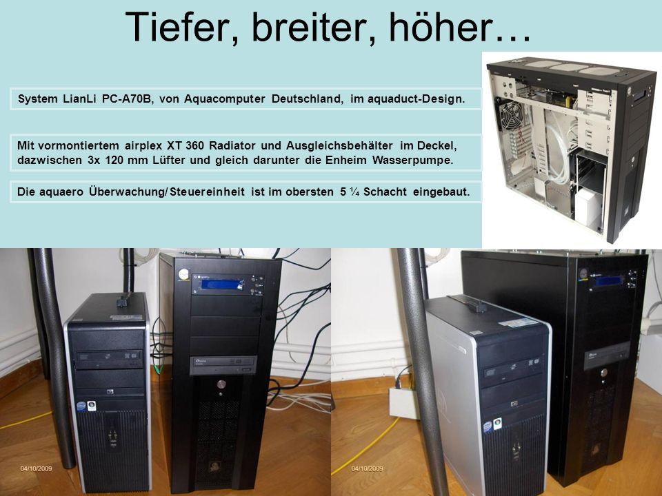 Tiefer, breiter, höher… System LianLi PC-A70B, von Aquacomputer Deutschland, im aquaduct-Design. Mit vormontiertem airplex XT 360 Radiator und Ausglei
