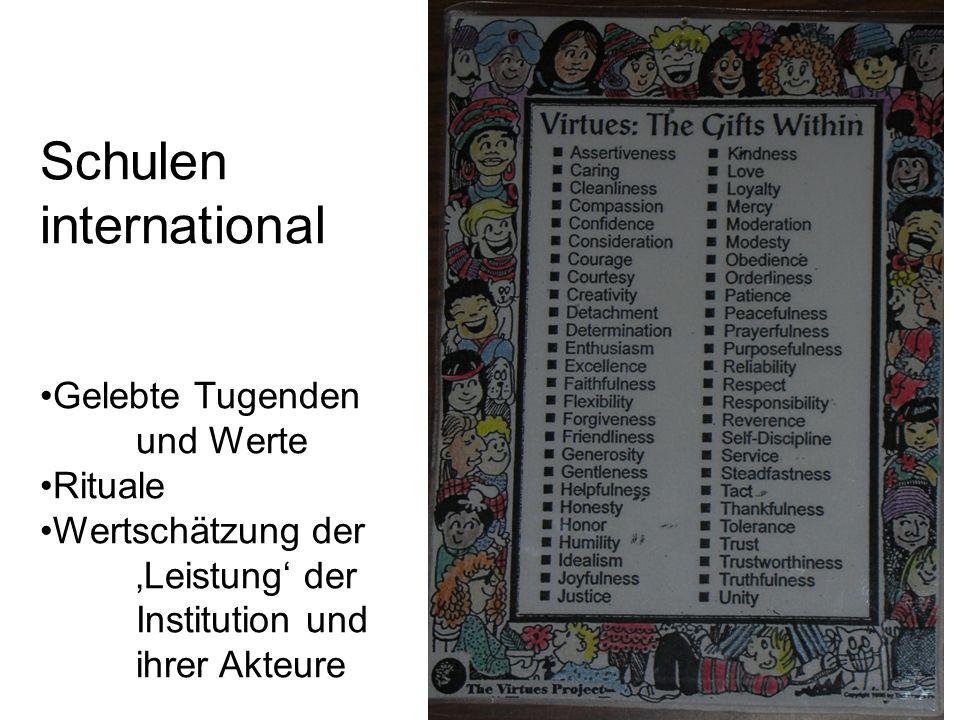 Schulen international Gelebte Tugenden und Werte Rituale Wertschätzung der Leistung der Institution und ihrer Akteure