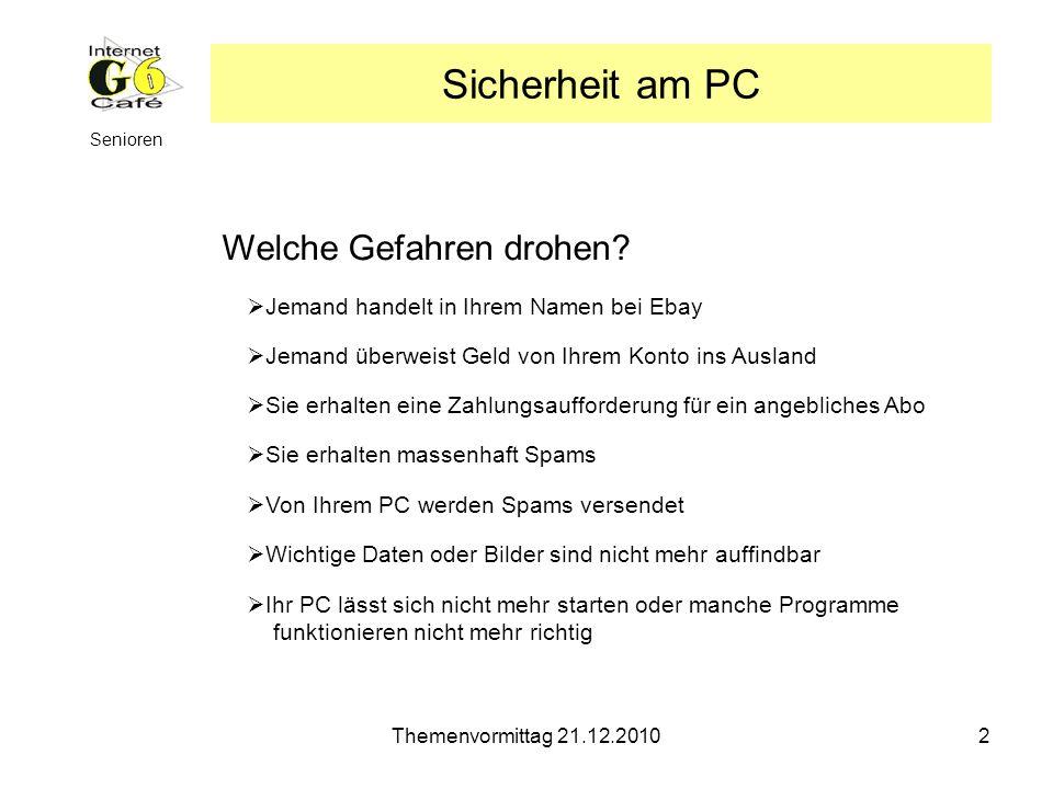 Themenvormittag 21.12.20103 Senioren Wie kann etwas passieren.