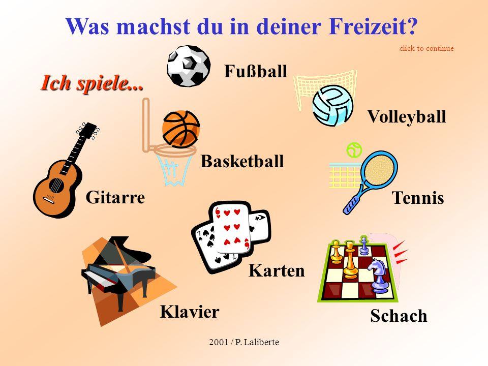 2001 / P.Laliberte Was machst du in deiner Freizeit.
