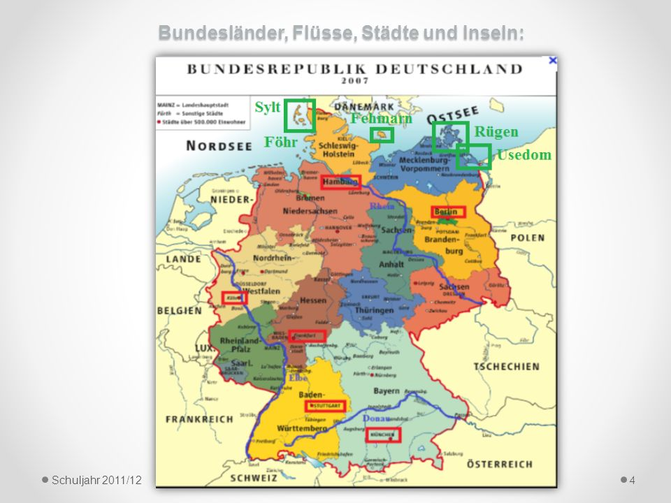 Bundesländer, Flüsse, Städte und Inseln: Schuljahr 2011/12 4