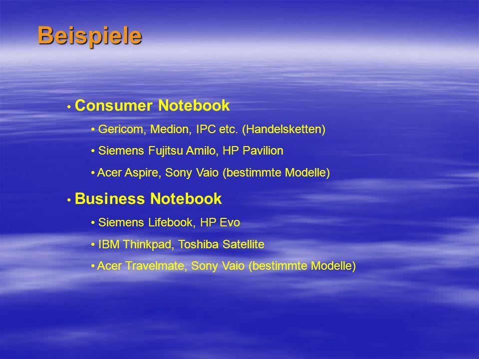Beispiele Consumer Notebook Gericom, Medion, IPC etc.