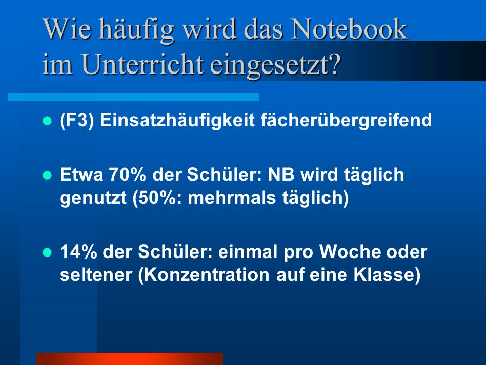 Wie häufig wird das notebook im unterricht eingesetzt? (f3