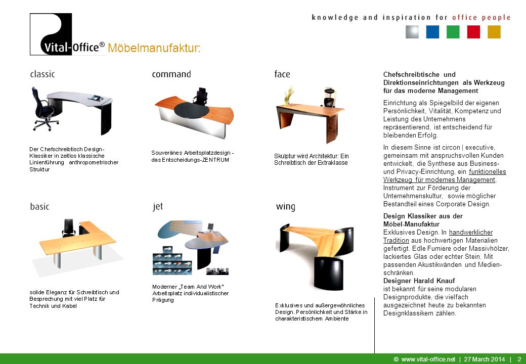 Büromöbel © www.vital-office.net | 27 March 2014 | 1 Geschäftsbereiche: Vital-Office Möbelmanufaktur: Konferenztische und Chefschreibtische Innenausba