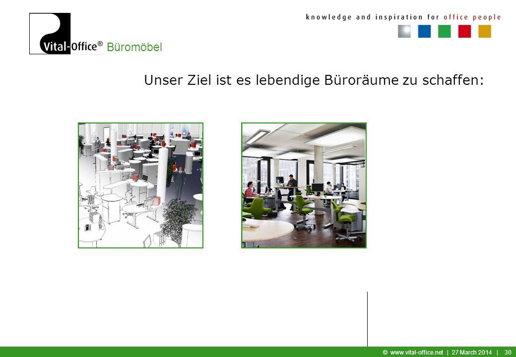 Büromöbel © www.vital-office.net | 27 March 2014 | 29 Farbkonzept: Tische und Mobiliar sollen in einheitlichen Farben und Materialien ausgeführt werde