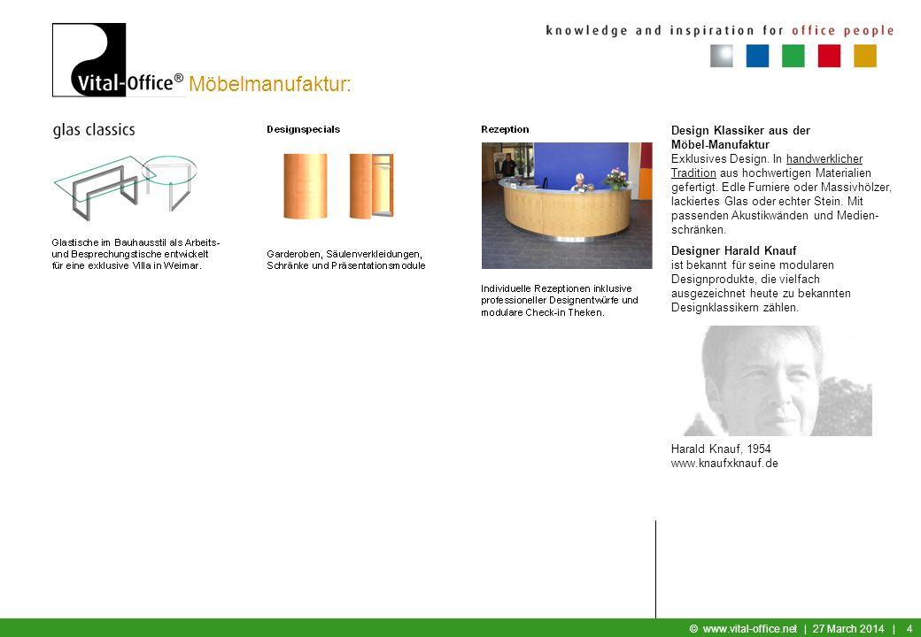Büromöbel © www.vital-office.net | 27 March 2014 | 3 Möbelmanufaktur: Konferenztisch-Anlagen für die Vorstandsetage Repräsentative Eleganz erhält jede