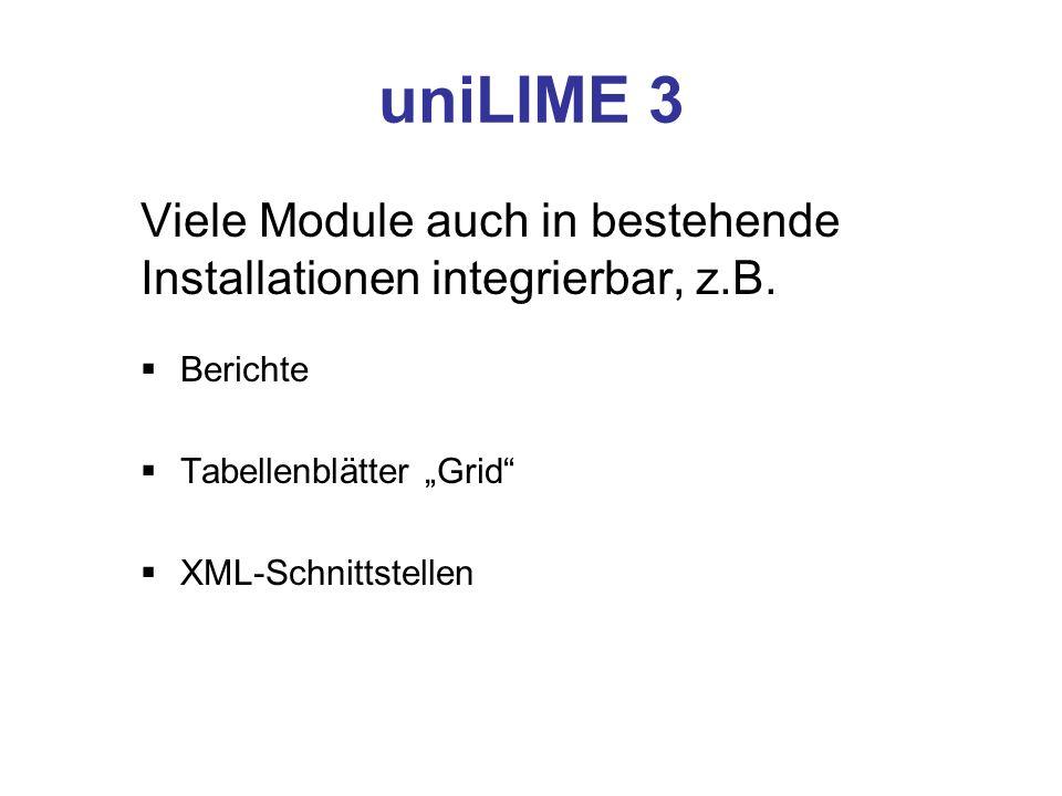 Berichte XML Berichtsvorlagen werden als Word-XML gespeichert uniLIME liest Vorlage ein, fügt Werte im Speicher ein und sichert als Zieldatei Wesentlich schneller als per Word-Makro DOCX in Vorbereitung