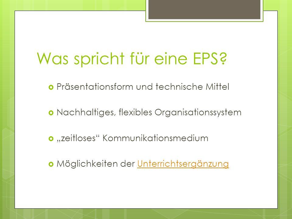 Was spricht für eine EPS.
