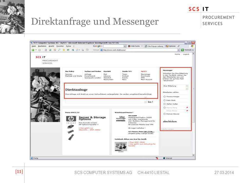 27.03.2014SCS COMPUTER SYSTEMS AG CH-4410 LIESTAL [ 11 ] Direktanfrage und Messenger