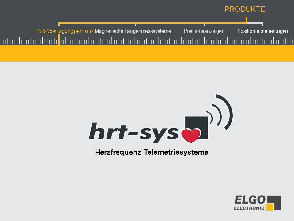 Pulsübertragung per Funk Magnetische Längenmesssysteme Positionsanzeigen Positioniersteuerungen PRODUKTE Herzfrequenzen bei 12 Personen gleichzeitig visualisieren.