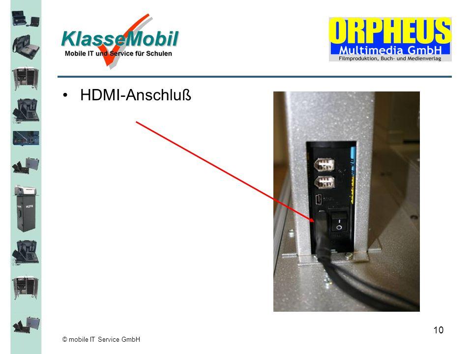 © mobile IT Service GmbH 10 HDMI-Anschluß