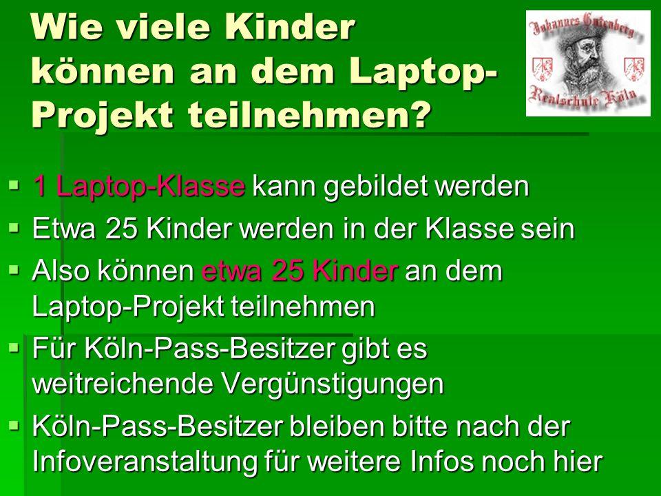 Wie viele Kinder können an dem Laptop- Projekt teilnehmen.