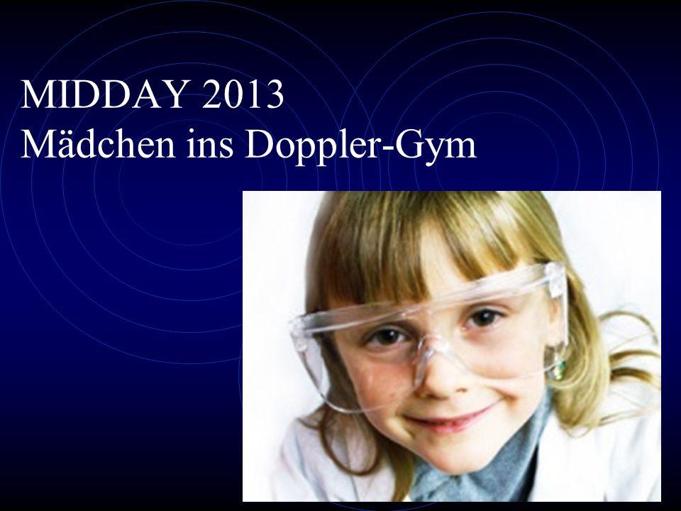 MIDDAY 2013 Mädchen ins Doppler-Gym