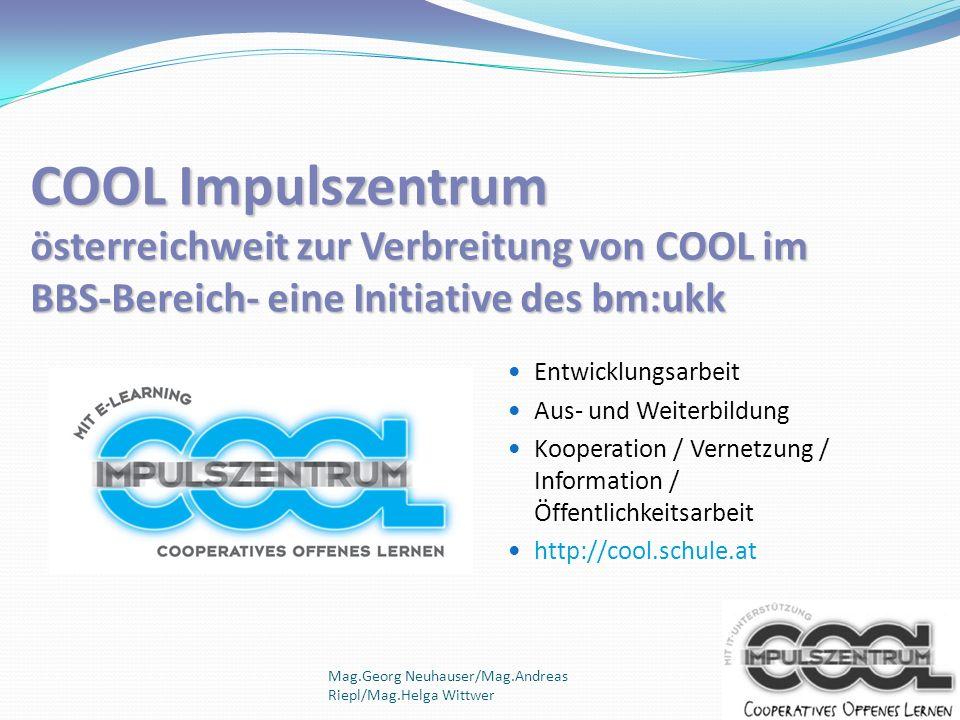 Qualitätsmarken COOL COOL Netzwerkpartner Ansuchen zur Zertifizierung siehe http://cool.schule.at COOL Impulsschule Zertifizierung als Besuchsschule und MultiplikatorInnenstandort Verleihung auf 3 Jahre