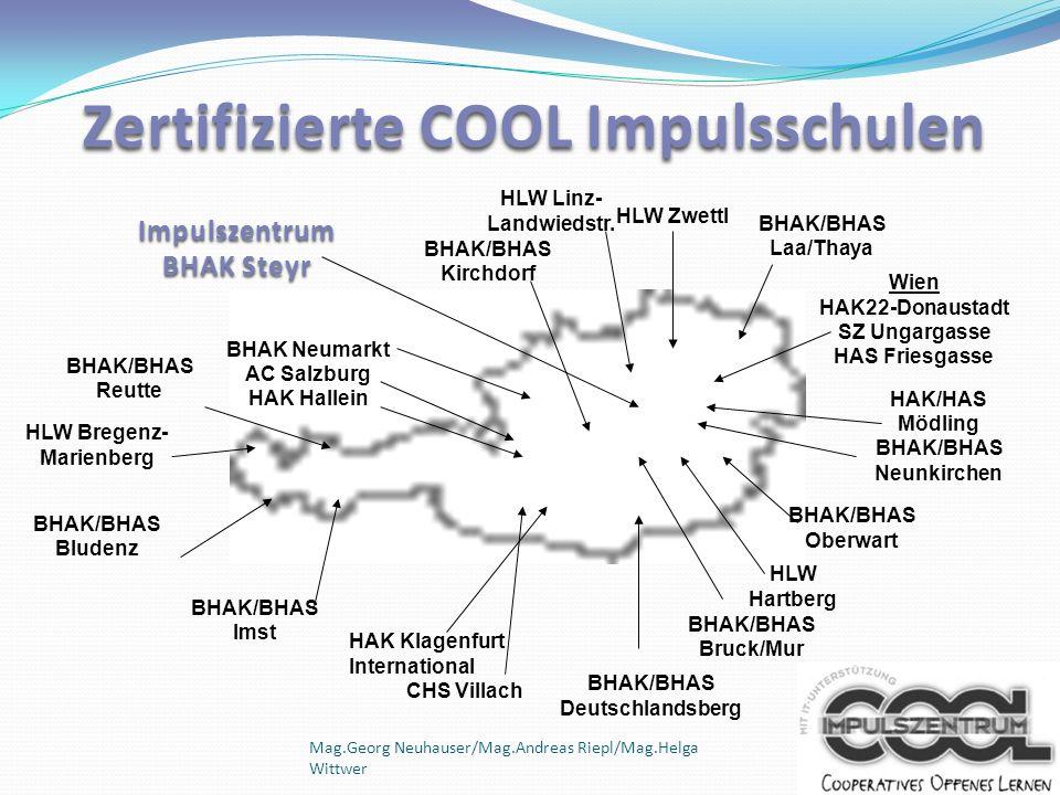Mag.Georg Neuhauser/Mag.Andreas Riepl/Mag.Helga Wittwer Zertifizierte COOL Impulsschulen HAK Klagenfurt International CHS Villach BHAK/BHAS Bludenz BH