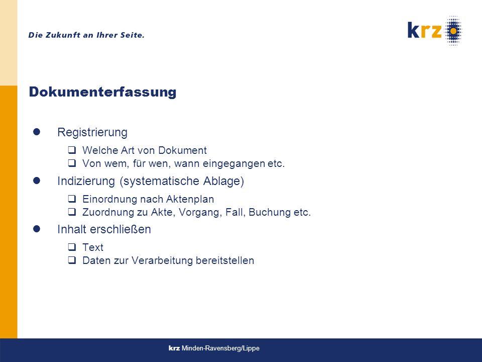 krz Minden-Ravensberg/Lippe Dokumenterfassung lRegistrierung qWelche Art von Dokument qVon wem, für wen, wann eingegangen etc.