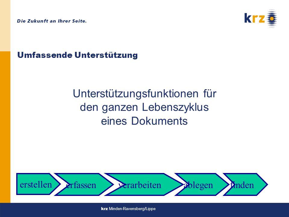 krz Minden-Ravensberg/Lippe Vorgangsbearbeitung / Workflow lEin Vorgangsbearbeitungssystem erlaubt die Steuerung der Sachbearbeitung und die Protokollierung des Geschäftsgangs.