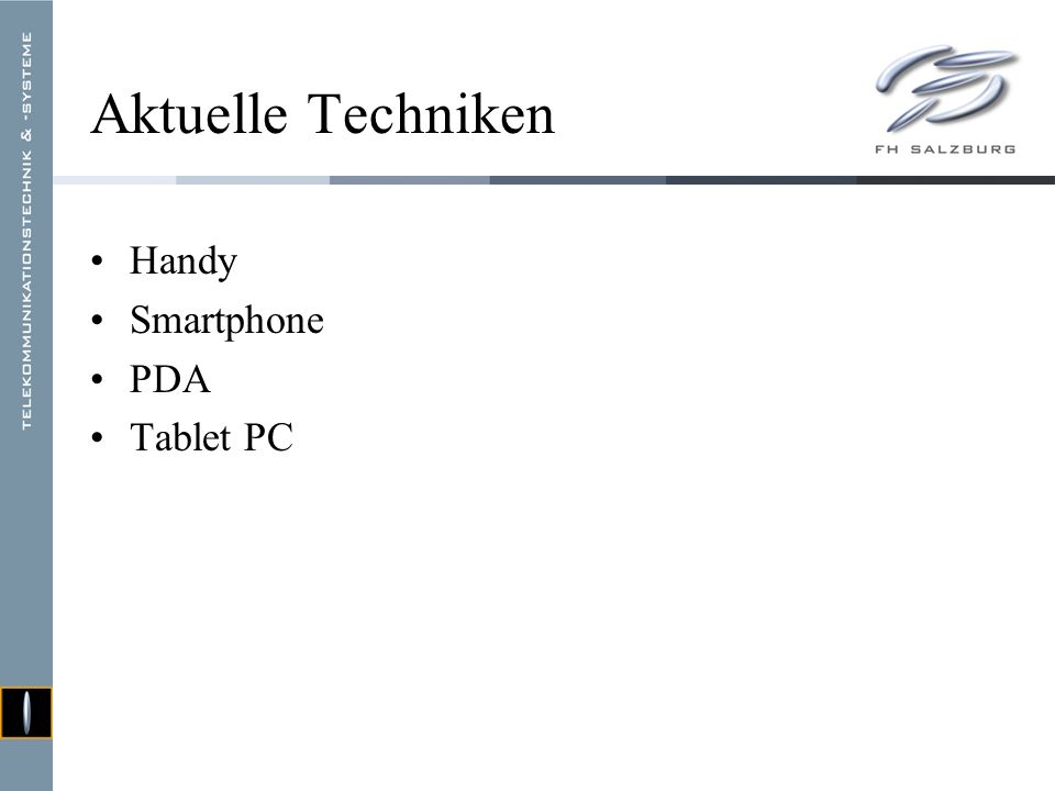 Aktuelle Techniken Handy Smartphone PDA Tablet PC