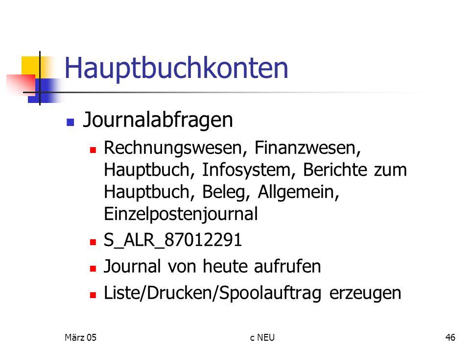 März 05c NEU46 Hauptbuchkonten Journalabfragen Rechnungswesen, Finanzwesen, Hauptbuch, Infosystem, Berichte zum Hauptbuch, Beleg, Allgemein, Einzelpos