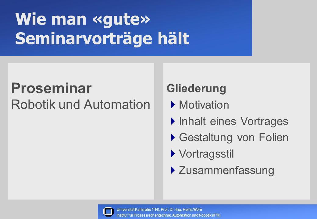 Universität Karlsruhe (TH), Prof.Dr.-Ing.