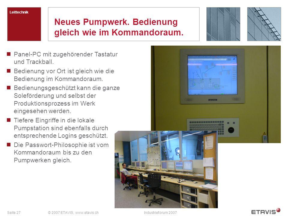 Seite 27© 2007 ETAVIS, www.etavis.chIndustrieforum 2007 Neues Pumpwerk.