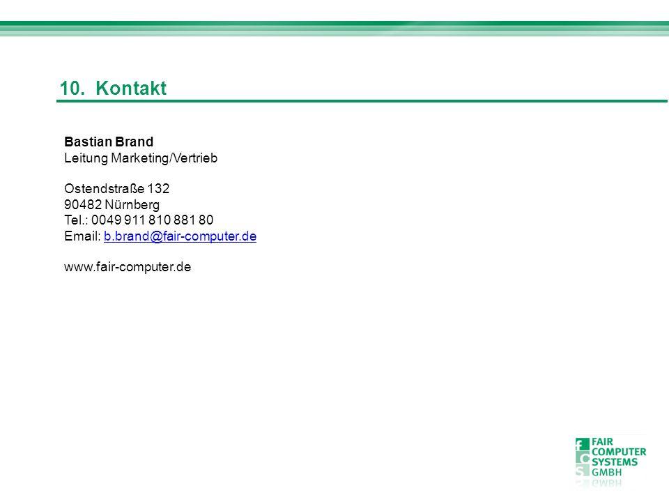 Bastian Brand Leitung Marketing/Vertrieb Ostendstraße 132 90482 Nürnberg Tel.: 0049 911 810 881 80 Email: b.brand@fair-computer.deb.brand@fair-compute