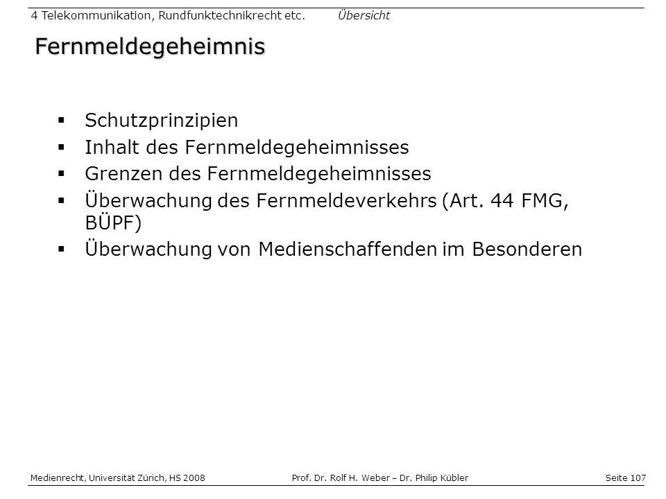 Seite 107 Medienrecht, Universität Zürich, HS 2008Prof.