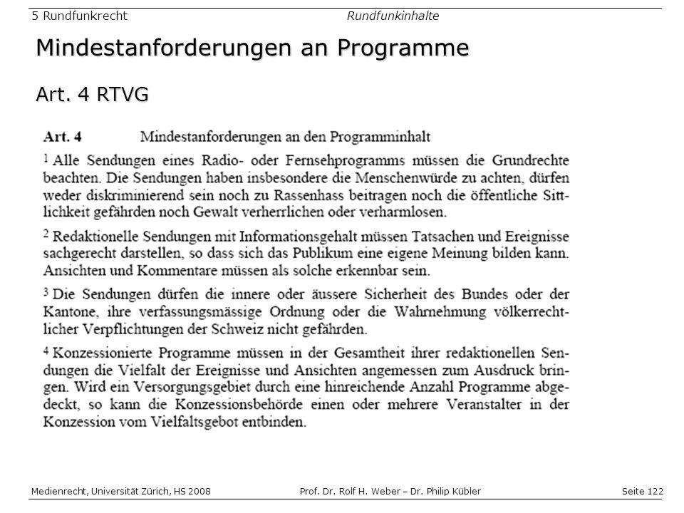 Seite 122 Medienrecht, Universität Zürich, HS 2008Prof.