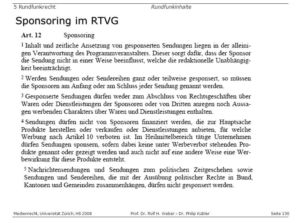 Seite 130 Medienrecht, Universität Zürich, HS 2008Prof.
