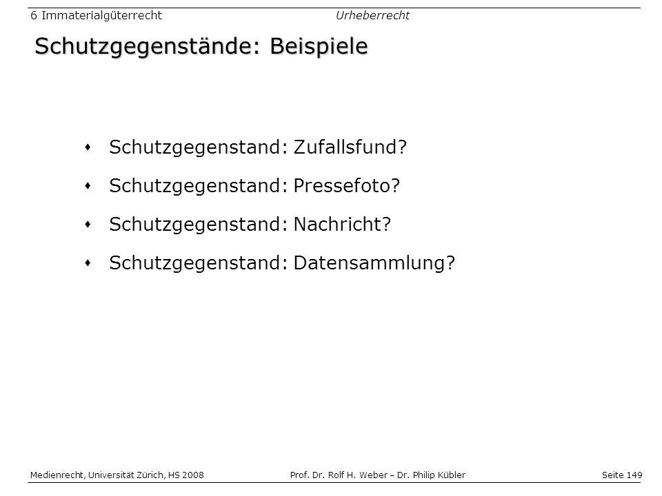 Seite 149 Medienrecht, Universität Zürich, HS 2008Prof.