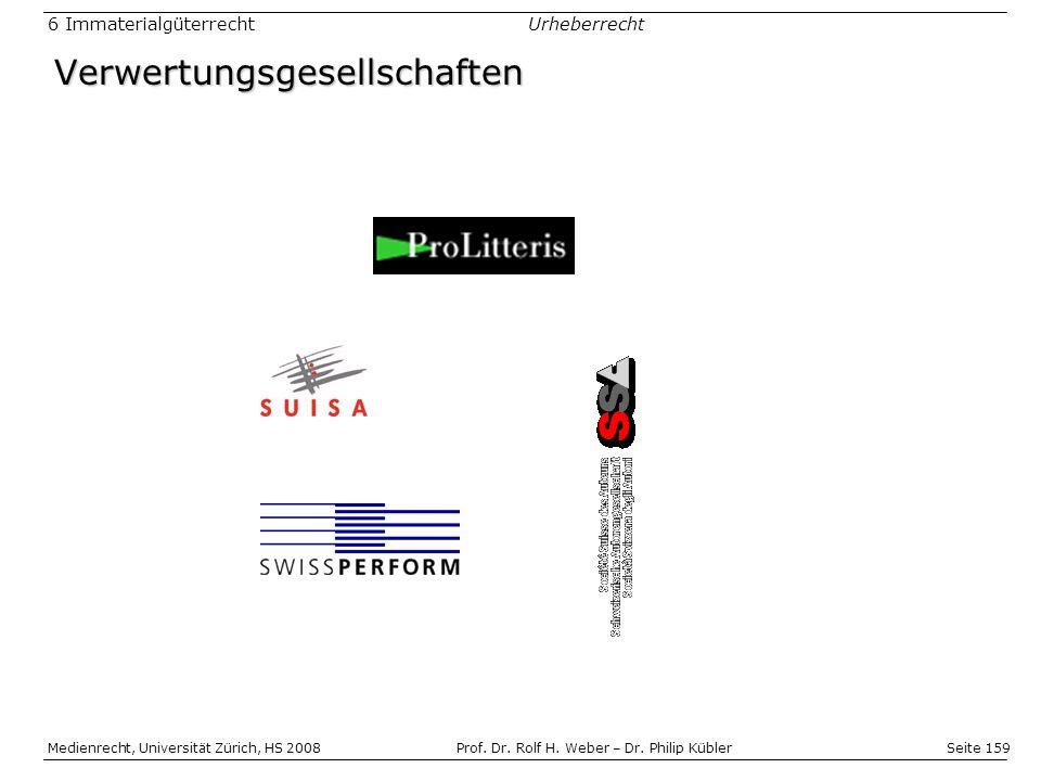 Seite 159 Medienrecht, Universität Zürich, HS 2008Prof.