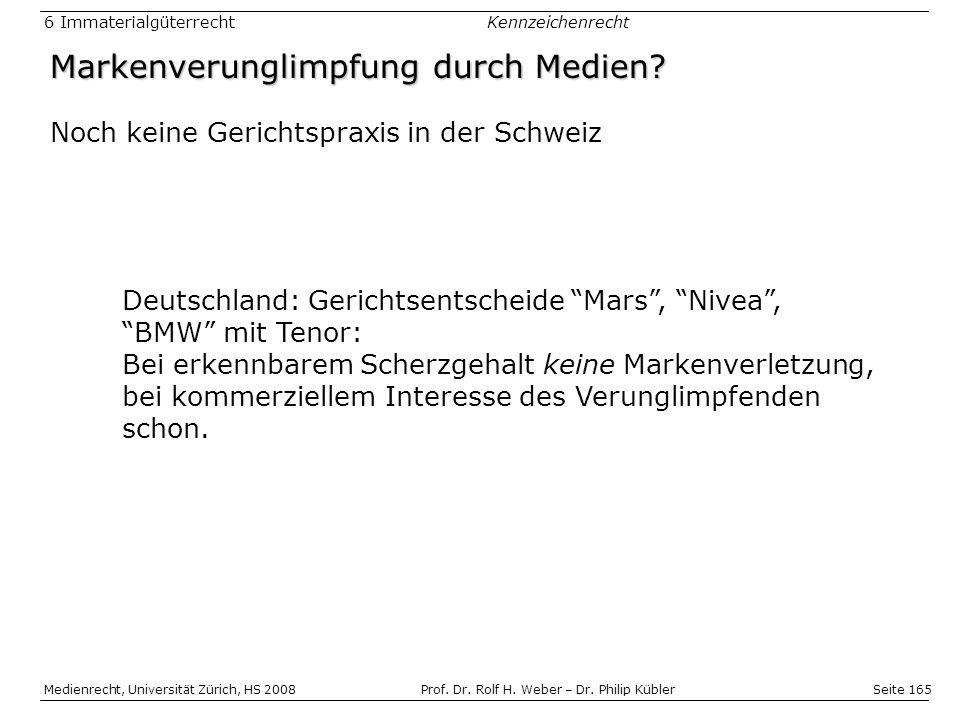Seite 165 Medienrecht, Universität Zürich, HS 2008Prof.