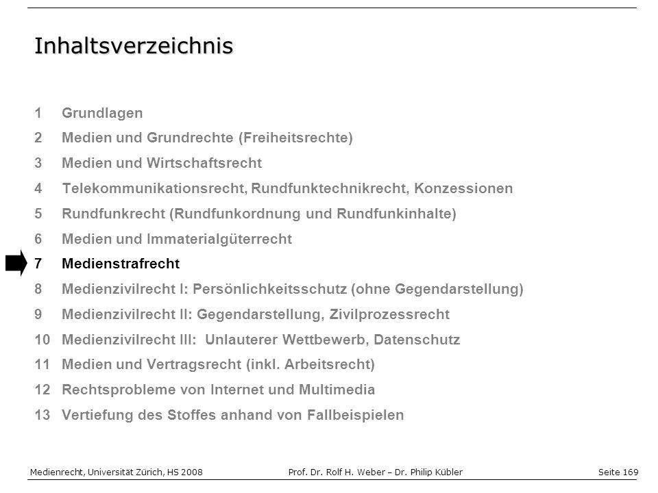 Seite 169 Medienrecht, Universität Zürich, HS 2008Prof.