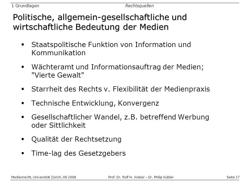 Seite 17 Medienrecht, Universität Zürich, HS 2008Prof.