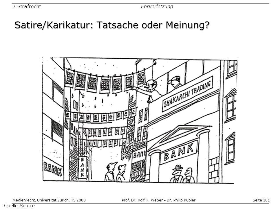Seite 181 Medienrecht, Universität Zürich, HS 2008Prof.