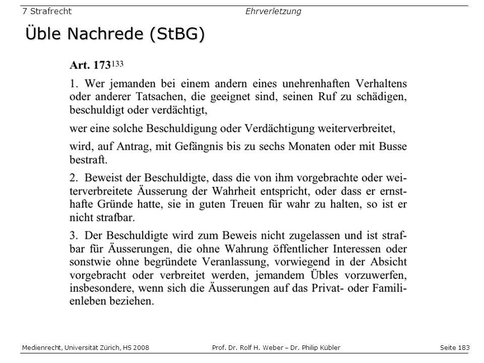 Seite 183 Medienrecht, Universität Zürich, HS 2008Prof.