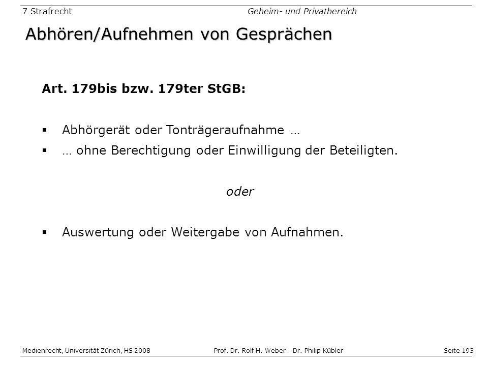 Seite 193 Medienrecht, Universität Zürich, HS 2008Prof.