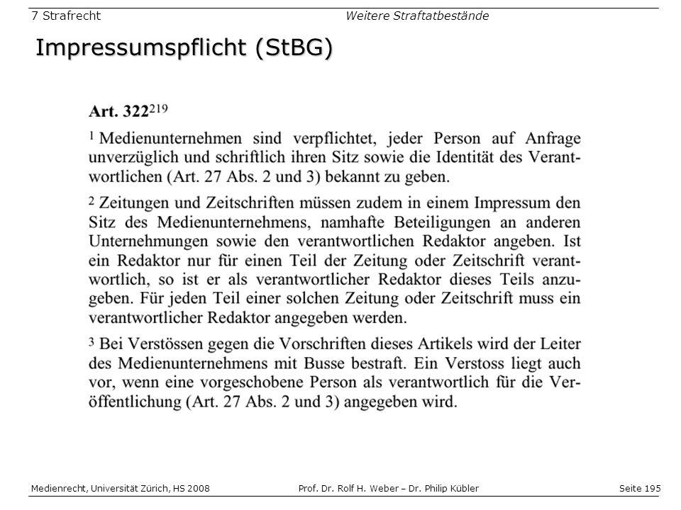 Seite 195 Medienrecht, Universität Zürich, HS 2008Prof.