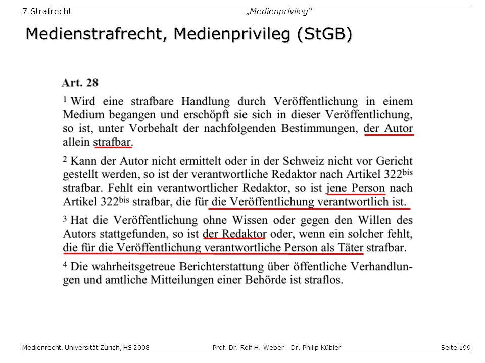 Seite 199 Medienrecht, Universität Zürich, HS 2008Prof.