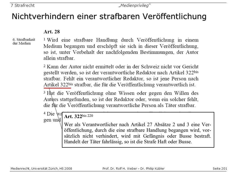Seite 201 Medienrecht, Universität Zürich, HS 2008Prof.