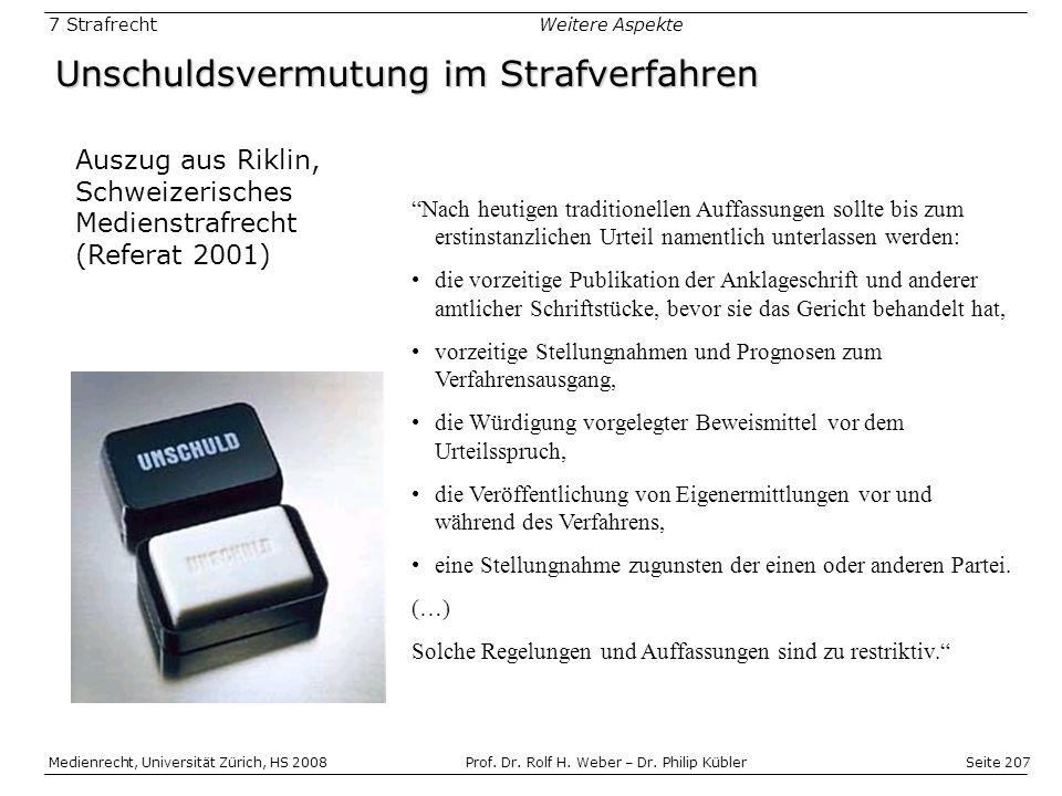Seite 207 Medienrecht, Universität Zürich, HS 2008Prof.